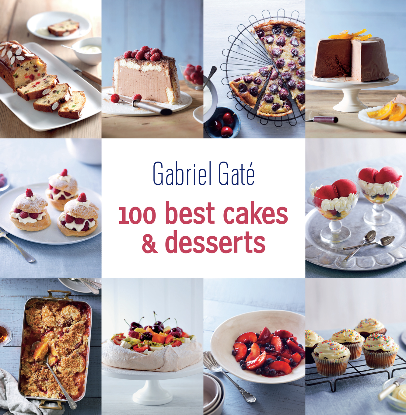 100 Best Cakes and Desserts