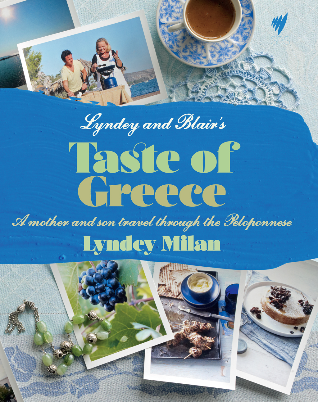 Lyndey and Blair's Taste of Greece