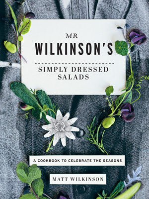 Matt Wilkinson on granddad Tom, his new book's journey, and why salads don't need leaves