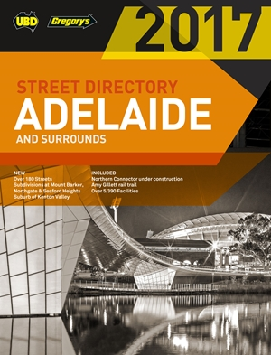2017 Adelaide Street Directory 55th ed