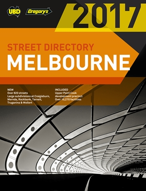 2017 Melbourne Street Directory 51st ed