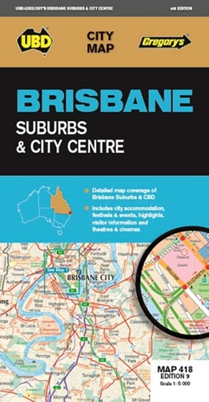 Brisbane Suburbs & City Centre Map 418 9th ed