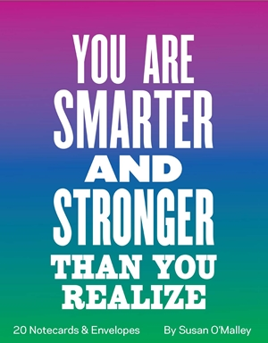 You Are Smarter and Stronger Than You Realize Notes