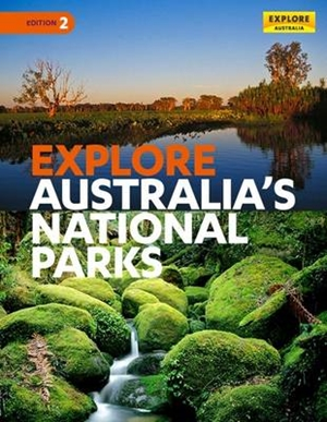 Explore Australia's National Parks 2nd ed
