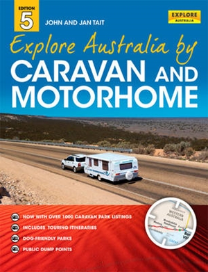 Explore Australia by Caravan and Motorhome 5th ed