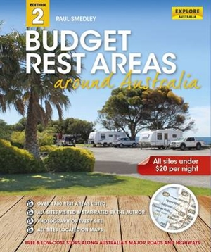 Budget Rest Areas around Australia 2nd ed