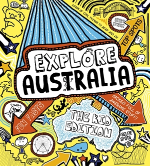 Explore Australia: The Kid Edition