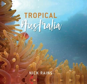 Tropical Australia (October 2016 New Release)