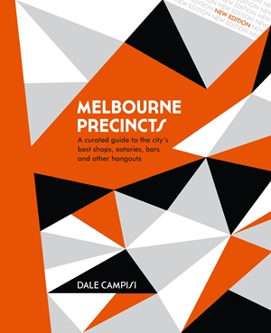 Melbourne Precincts (revised edition)