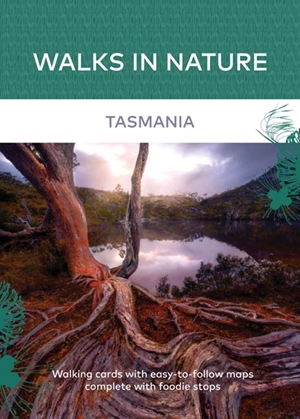 Walks in Nature: Tasmania