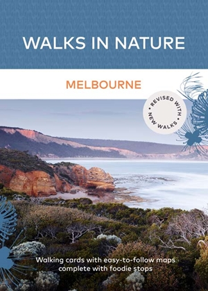 Walks in Nature: Melbourne (2nd ed)