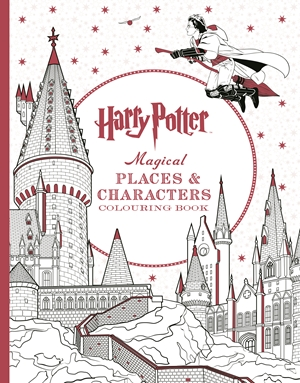 Harry Potter: Magical Places & Characters Colouring Book