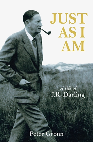 Just As I Am: A Life of JR Darling