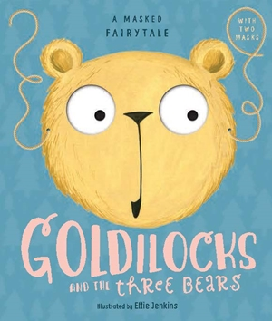 A Masked Fairytale: Goldilocks and the Three Bears