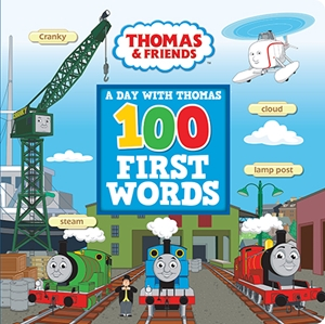 100 First Words: A Day with Thomas
