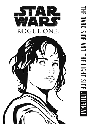 Rogue One: Dark Side and the Light Side Journal