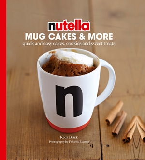 Nutella Mug Cakes and More