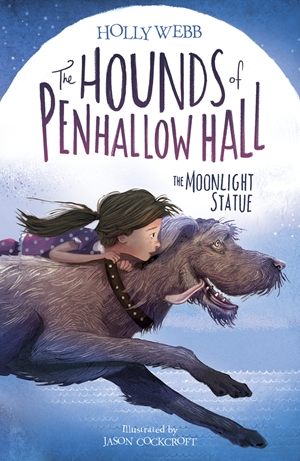 The Hounds of Penhallow Hall: The Moonlight Statue