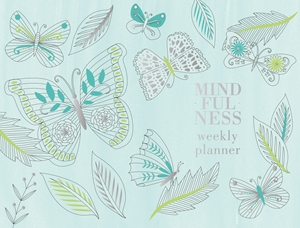 Mindfulness: Weekly Planner